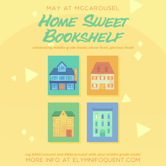 July at Middle Grade Carousel: Home Sweet Bookshelf