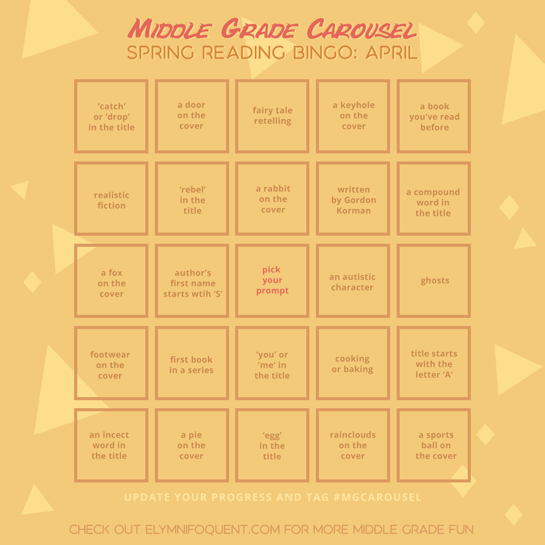 Spring Reading bingo card for April at Middle Grade Carousel
