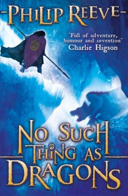 Reeve, Philip - No Such Thing As Dragons