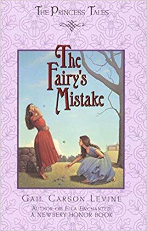 Levine, Gail Carson - Fairy's Mistake