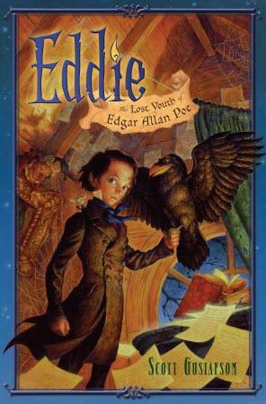 Gustafson, Scott - Eddie the Lost Youth of Edgar Allan Poe