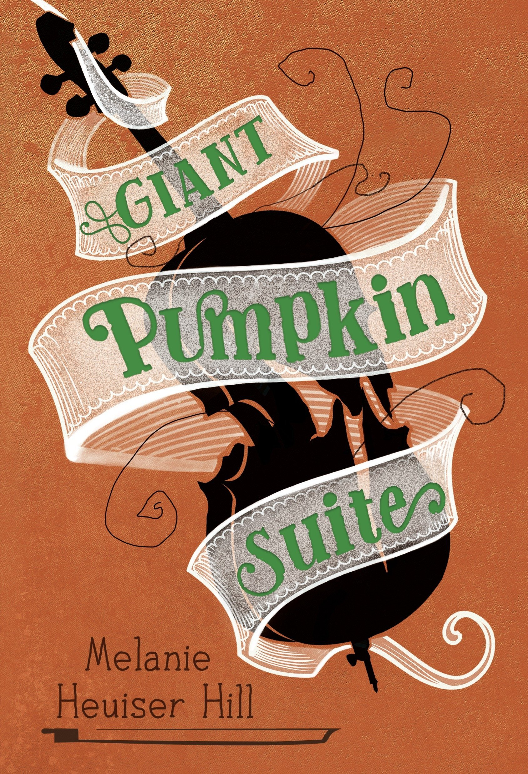 Hill, Melanie Heuiser - Giant Pumpkin Suite