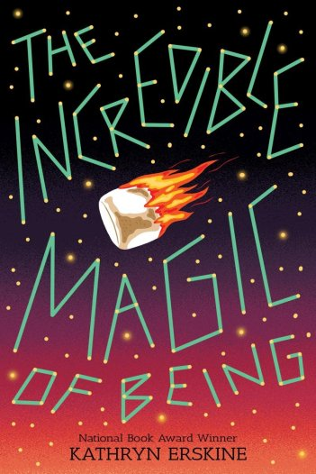 Erskine, Kathryn - The Incredible Magic of Being