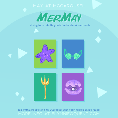 May at Middle Grade Carousel: MerMay