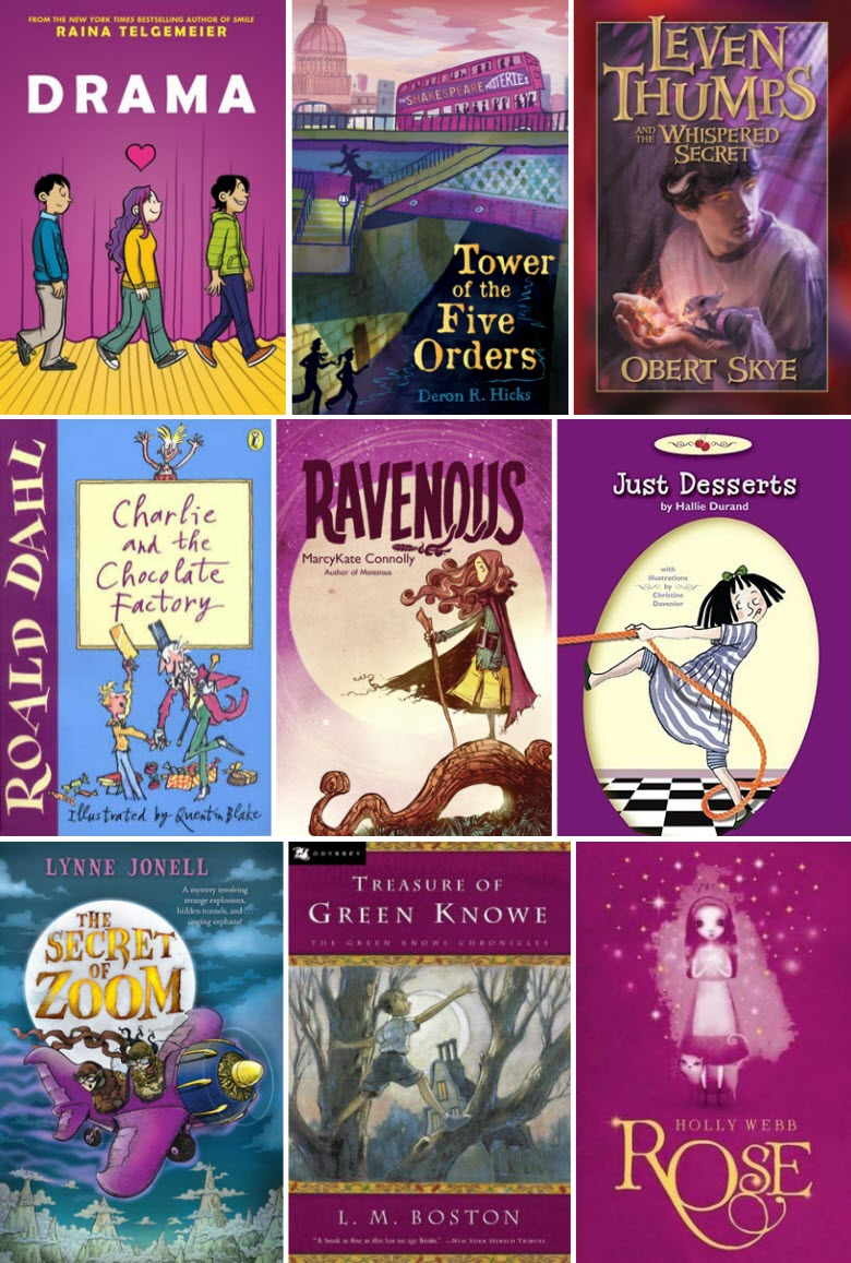 Book covers for Drama by Raina Telgemeier, Tower of the Five Orders by Deron R. Hicks, Leven Thumps and the Whispered Secret by Obert Skye, Charlie and the Chocolate Factory by Roald Dahl, Ravenous by MarcyKate Connolly, Just Desserts by Hallie Durand, The Secret of Zoom by Lynne Jonell, Treasure of Green Knowe by L. M. Boston, and Rose by Holly Webb