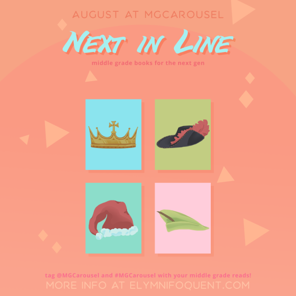 June at Middle Grade Carousel: Next In Line
