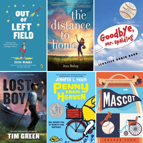 Book covers for Out of Left Field by Ellen Klages; The Distance to Home by Jenn Bishop; Goodbye, Mr. Spalding by Jennifer Robin Barr; Lost Boy by Tim Green; Penny from Heaven by Jennifer L. Holm; and Mascot by Antony John.