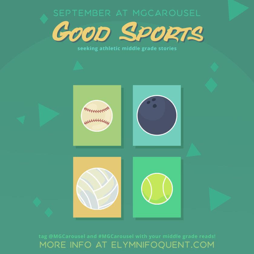 September at Middle Grade Carousel: Good Sports