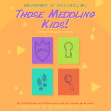 November at Middle Grade Carousel: Those Meddling Kids!