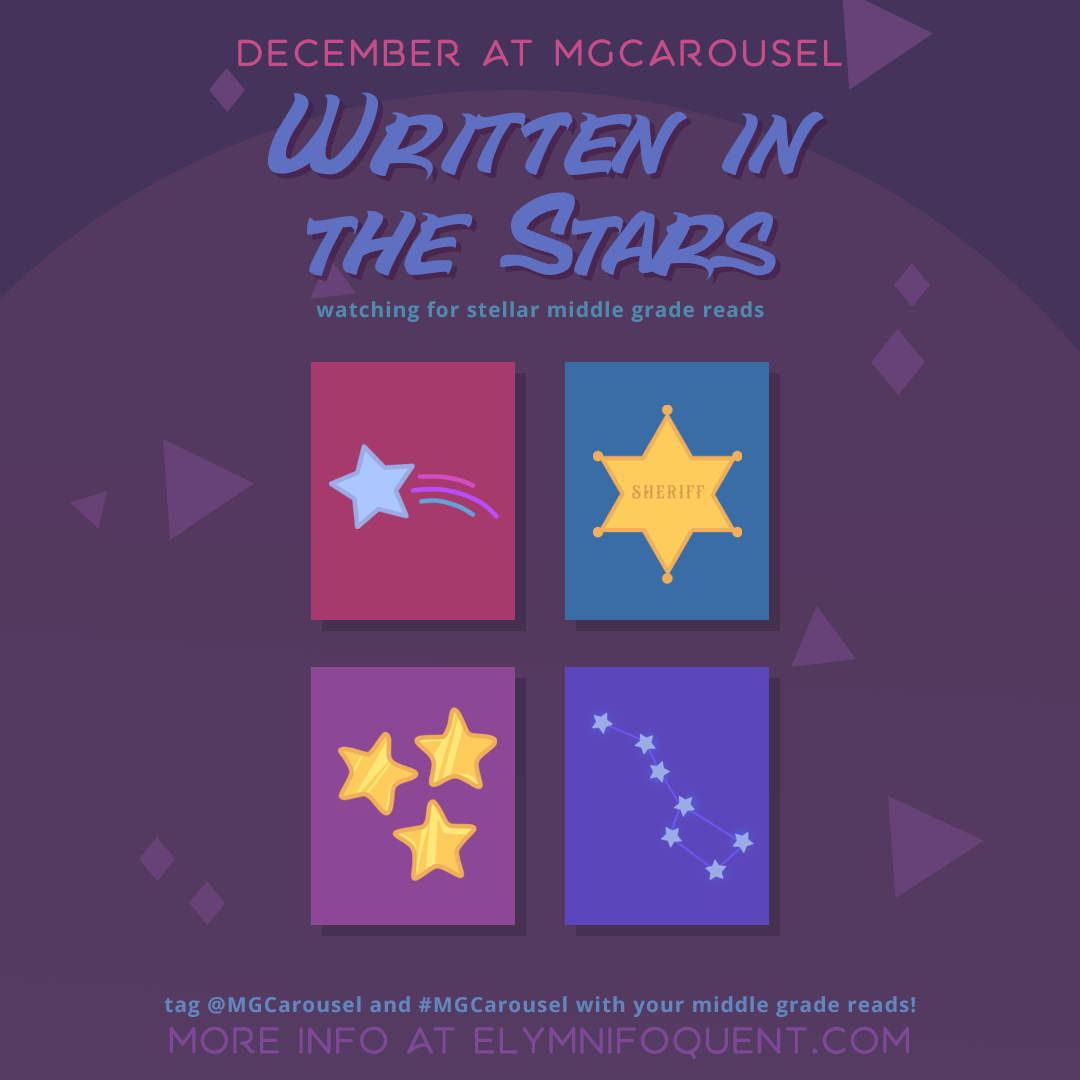 December at Middle Grade Carousel: Written in the Stars