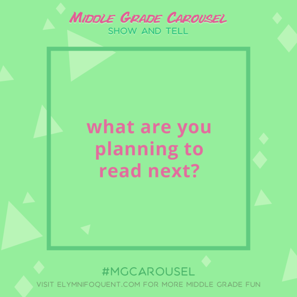 Show and Tell: what are you planning to read next?