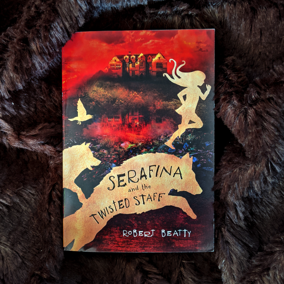 Bookstagram photo featuring Serafina and the Twisted Staff by Robert Beatty