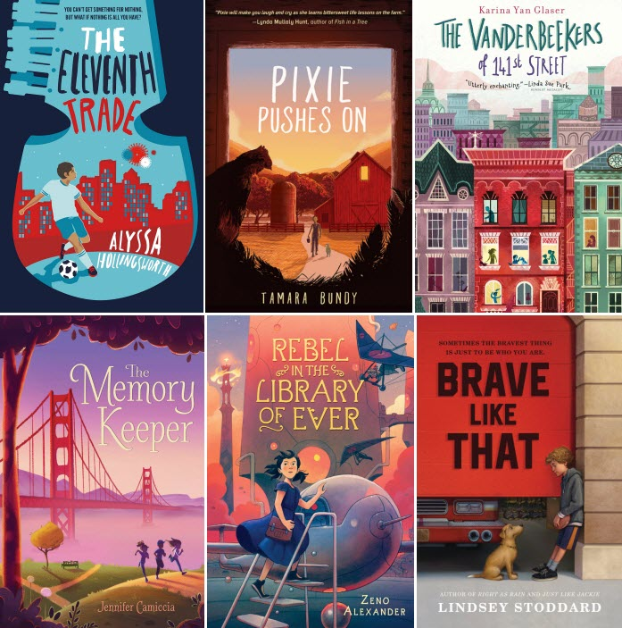 Book covers for The Eleventh Trade by Alyssa Hollingsworth; Pixie Pushes on by Tamara Bundy; The Vanderbeekers of 141st Street by Karina Yan Glaser; The Memory Keeper by Jennifer Camiccia; Rebel in the Library of Ever by Zeno Alexander; and Brave Like That by Lindsey Stoddard