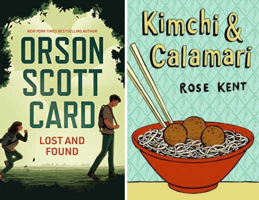 Book covers for Lost and Found by Orson Scott Card and Kimchi & Calamari by Rose Kent