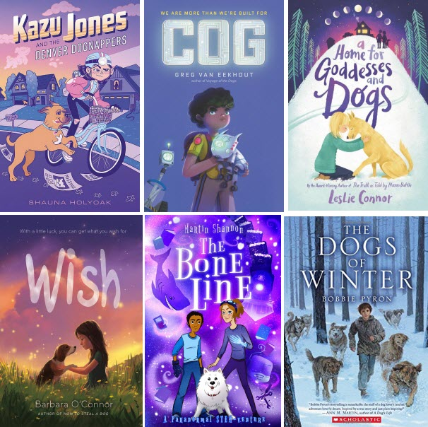 Book covers for Kazu Jones and the Denver Dognappers by Shauna Holyoak; Cog by Greg Van Eekhout; A Home for Goddesses and Dogs by Leslie Connor; Wish by Barbara O'Connor; The Bone Line by Martin Shannon; and The Dogs of Winter by Bobbie Pyron