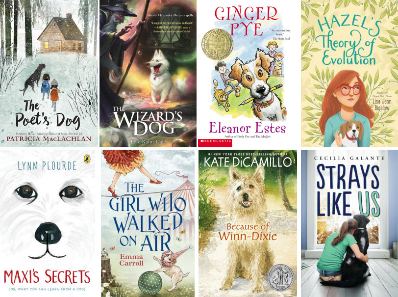 Book covers featuring The Poet's Dog by Patricia MacLachlan; The Wizard's Dog by Eric Kahn Gale; Ginger Pye by Eleanor Estes; Hazel's Theory of Evolution by Lisa Jenn Bigelow; Maxi's Secrets by Lynn Plourde; The Girl Who Walked on Air by Emma Carroll; Because of Winn-Dixie by Kate DiCamillo; and Strays Like Us by Cecilia Galante