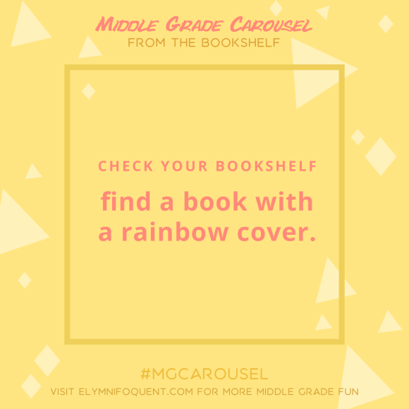 From the Bookshelf: find a book with a rainbow cover.
