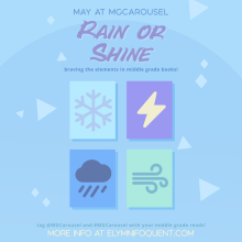May at Middle Grade Carousel: Rain or Shine