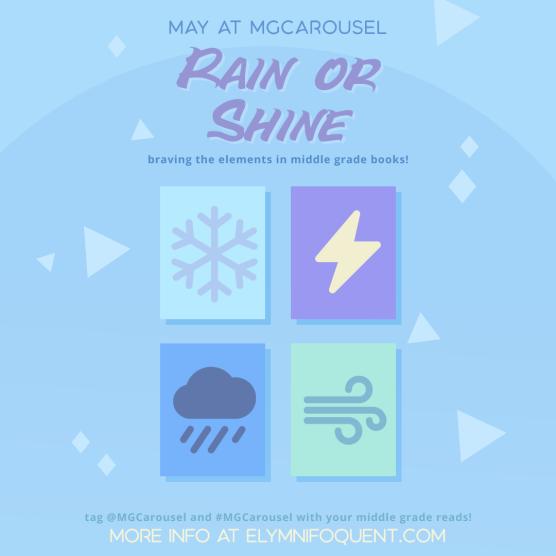 May at Middle Grade Carousel: Rain or Shine