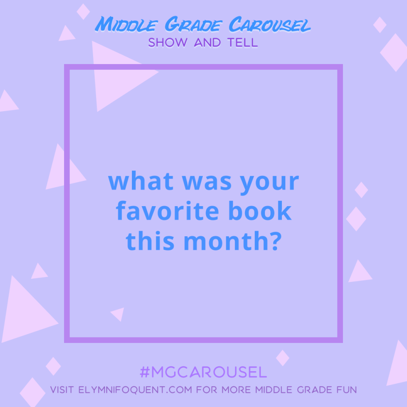 Show and Tell: what was your favorite book this month?