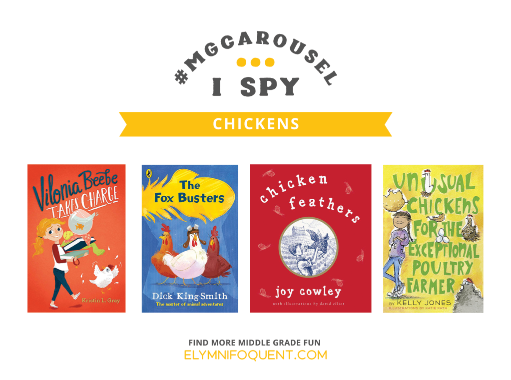 I SPY: Chickens | Featuring Vilonia Beebe Takes Charge by Kristin L. Gray; The Fox Busters by Dick King-Smith; Chicken Feathers by Joy Cowley; and Unusual Chickens for the Exceptional Poultry Farmer by Kelly Jones