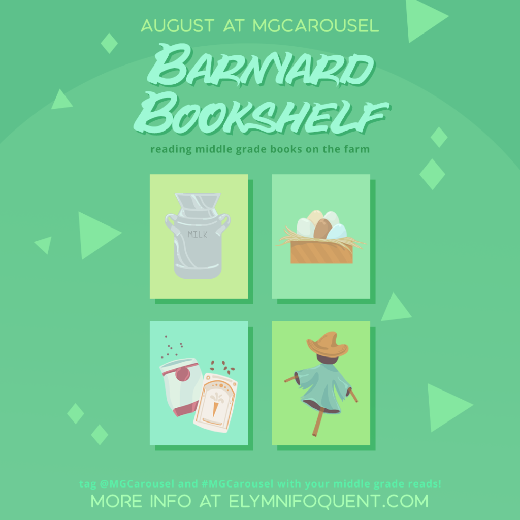 August at Middle Grade Carousel: Barnyard Bookshelf