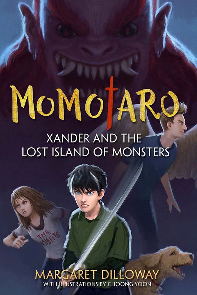 Momotaro: Xander and the Lost Island of Monsters by Margaret Dilloway
