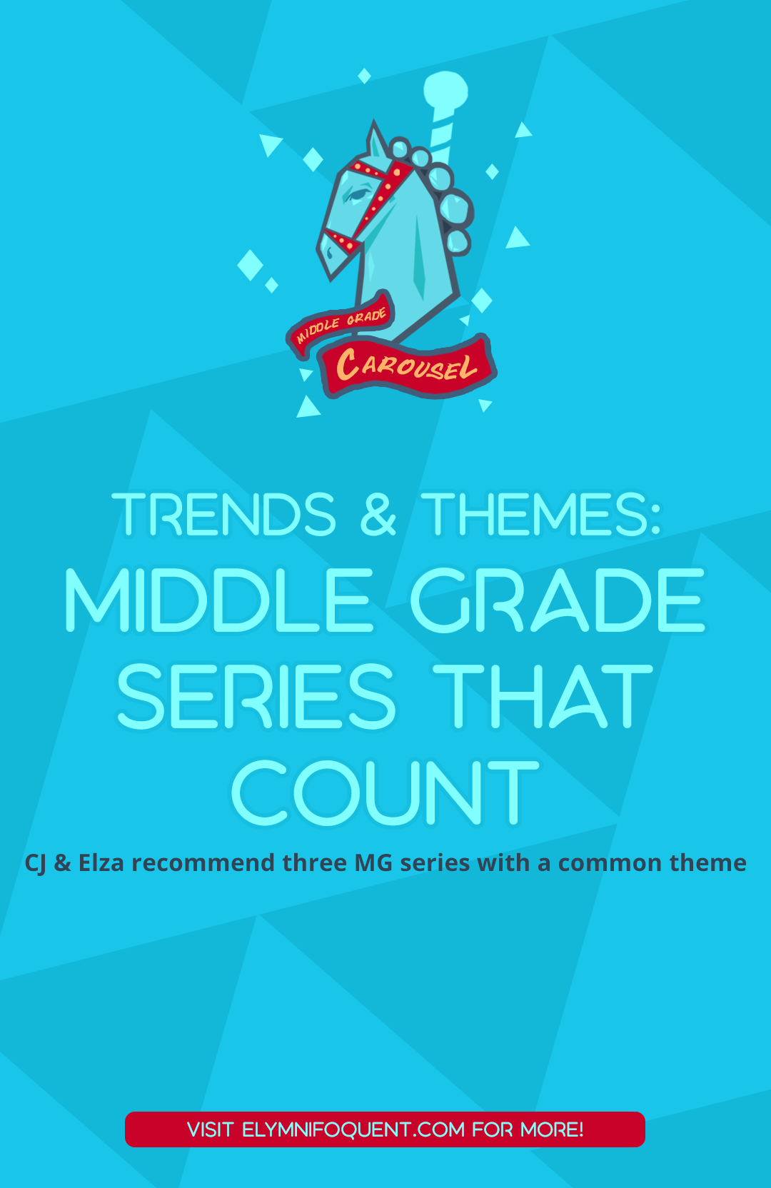 Trends & Themes: Middle Grade Series that Count. CJ & Elza recommend three MG series with a common theme