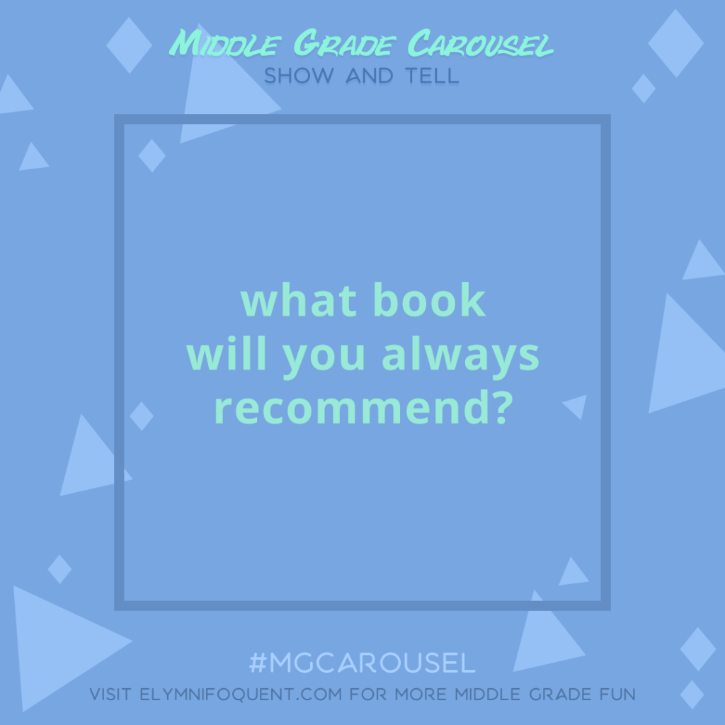 Show and Tell: what book will you always recommend?