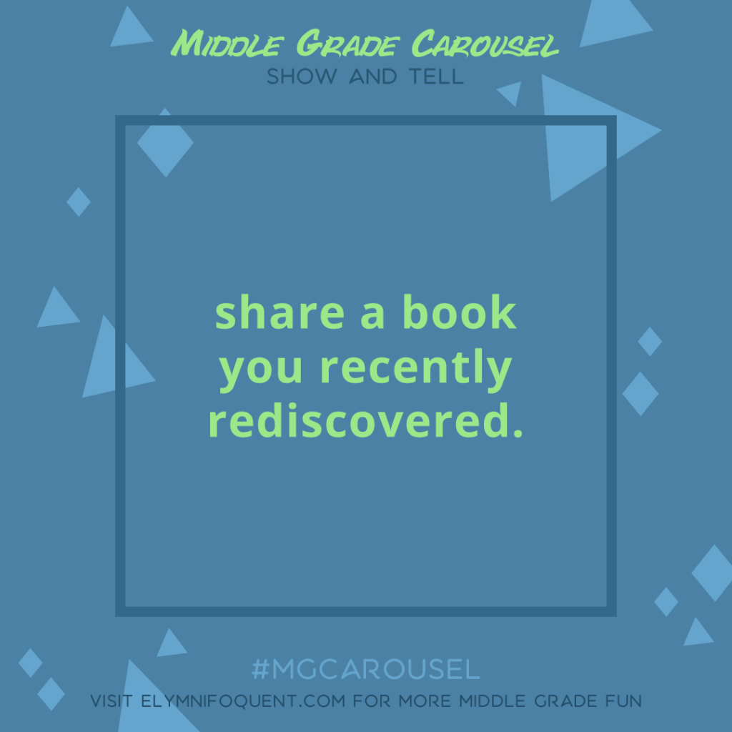 Show and Tell: share a book you recently rediscovered
