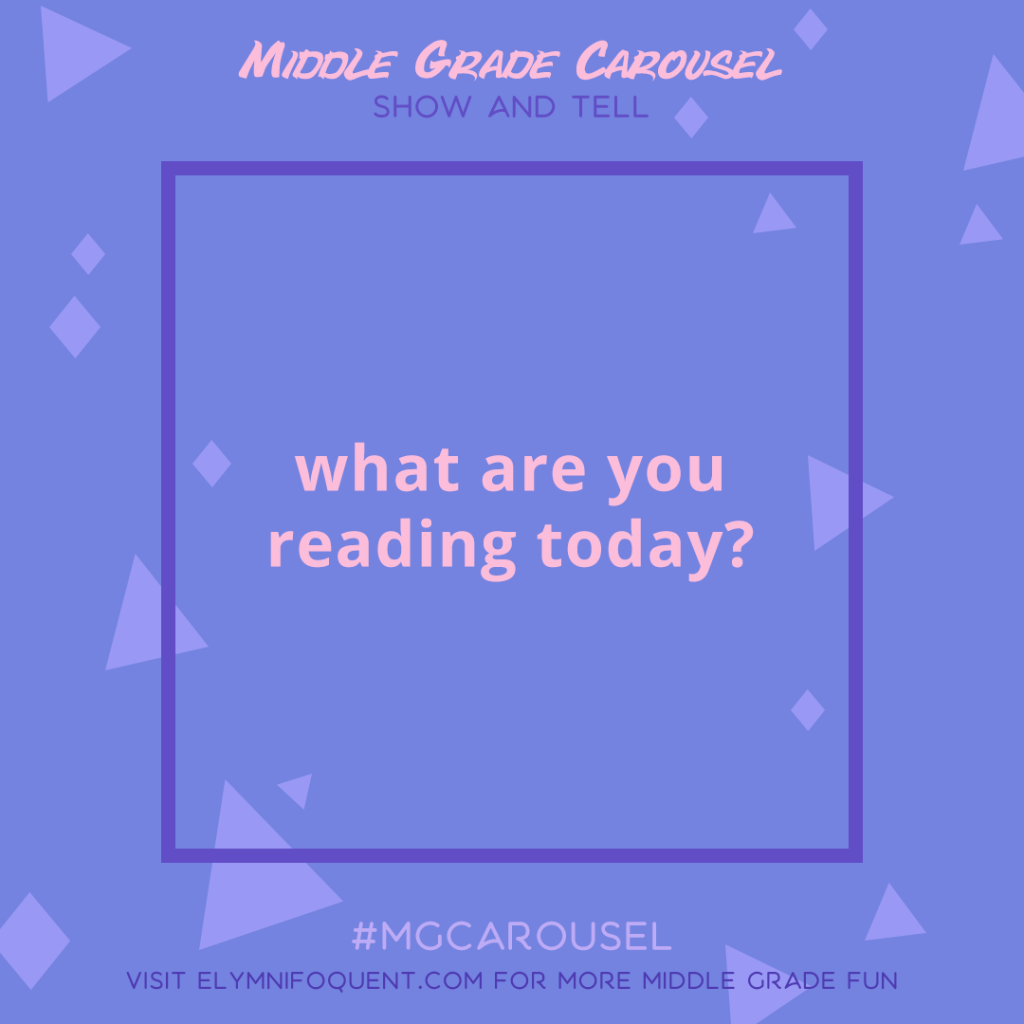 Show and Tell: what are you reading today?