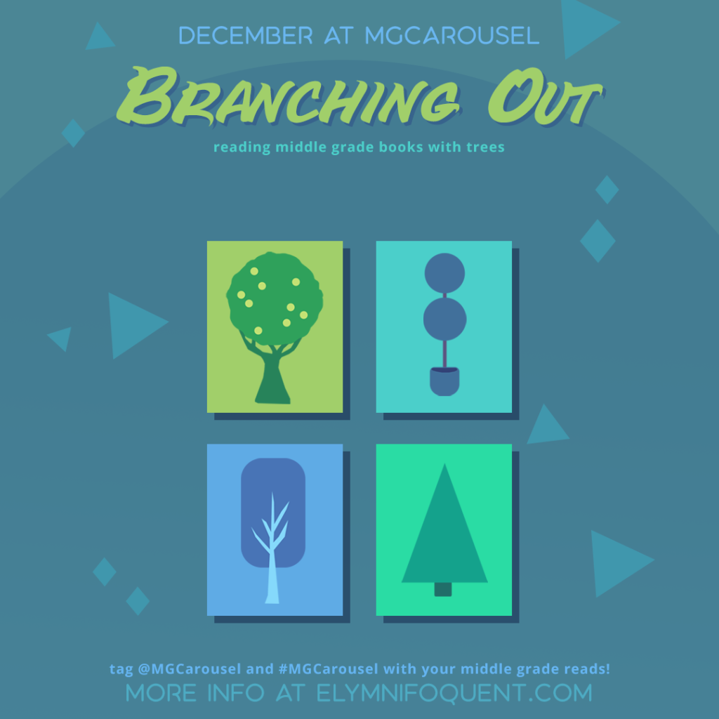 December at Middle Grade Carousel: Branching Out