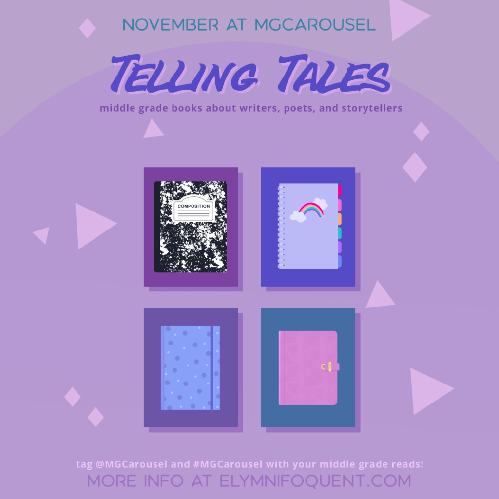 November at Middle Grade Carousel: Telling Tales