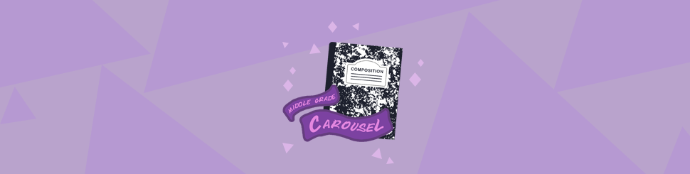 November 2020 at Middle Grade Carousel