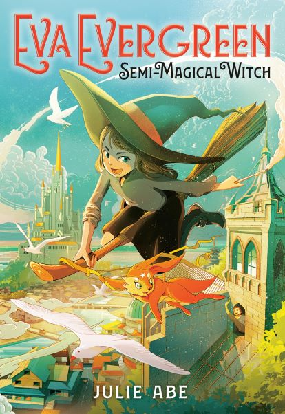 Eva Evergreen, Semi-Magical Witch by Julie Abe