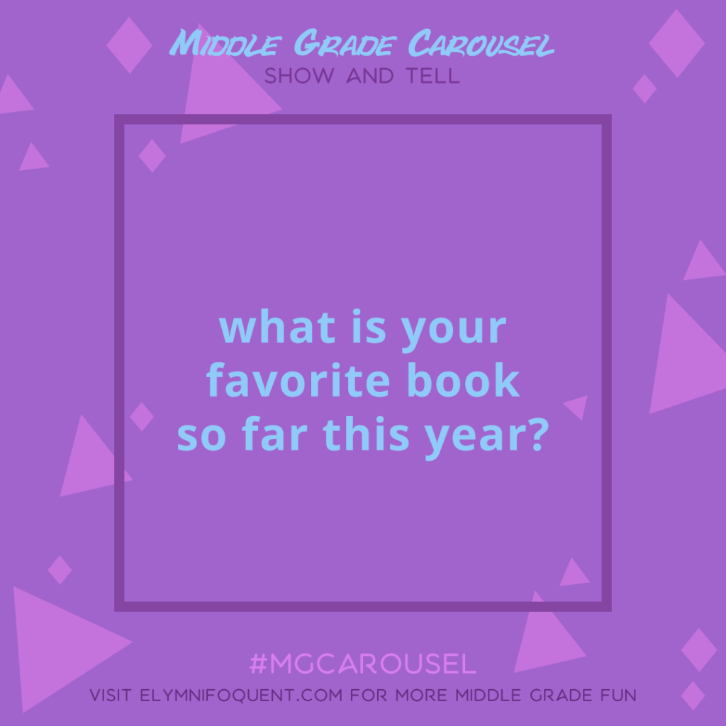 Show and Tell: what is your favorite book so far this year?