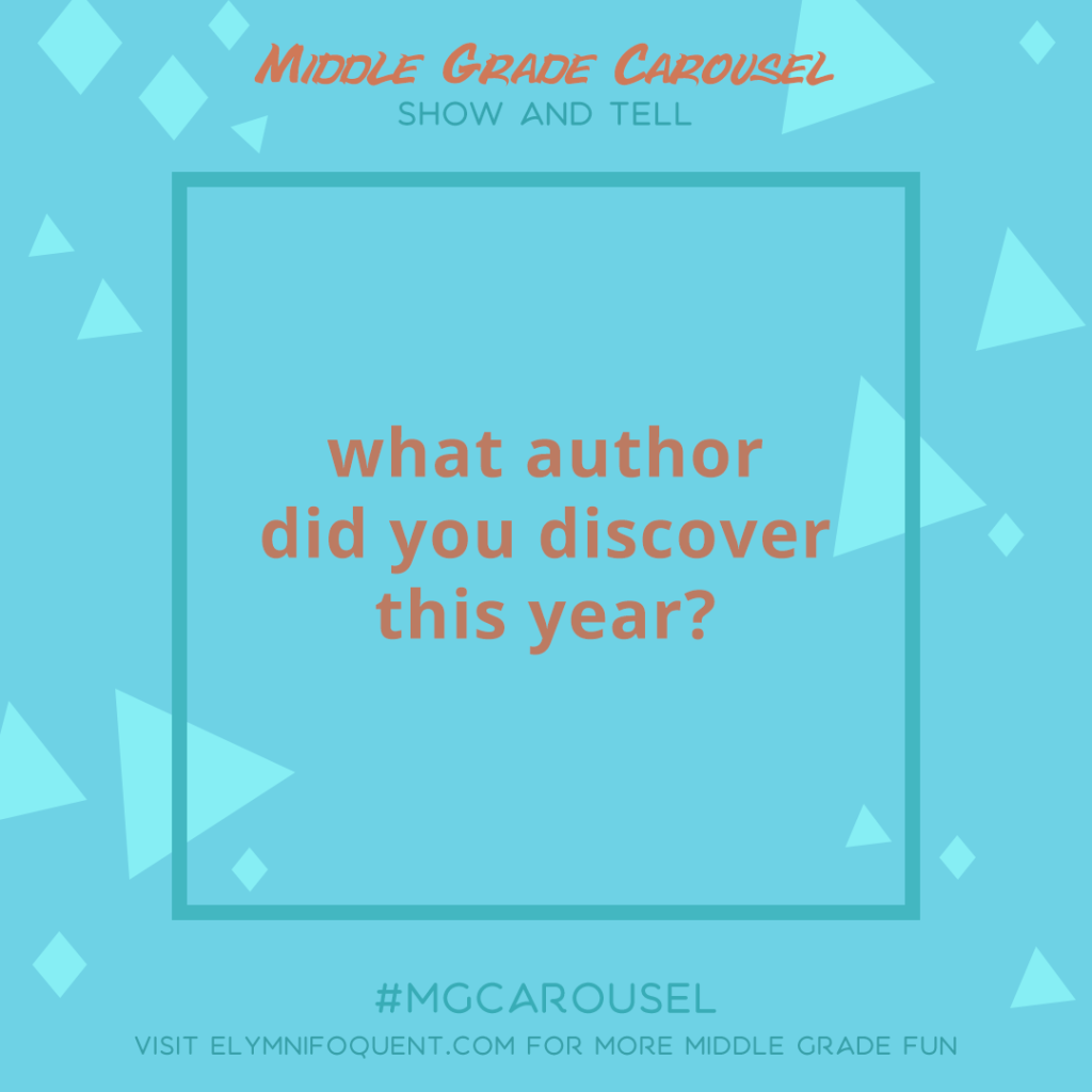 Show and Tell: what author did you discover this year?