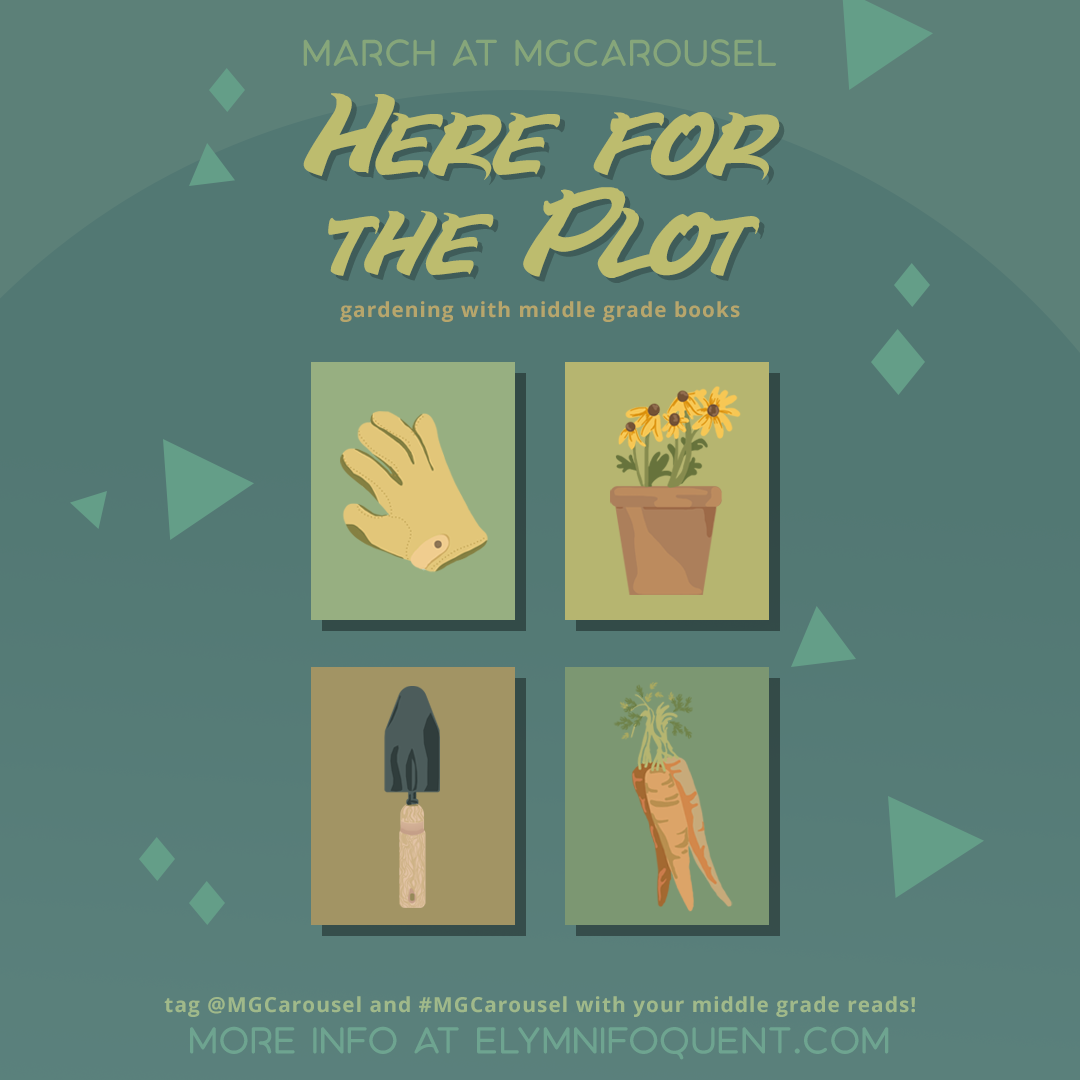 March at Middle Grade Carousel: Here for the Plot
