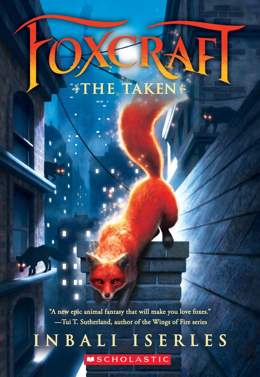 Foxcraft: The Taken by Inbali Iserles