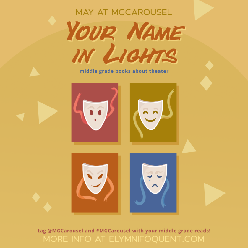May at Middle Grade Carousel: Your Name in Lights