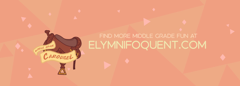 Find more Middle Grade fun at Elymnifoquent.com