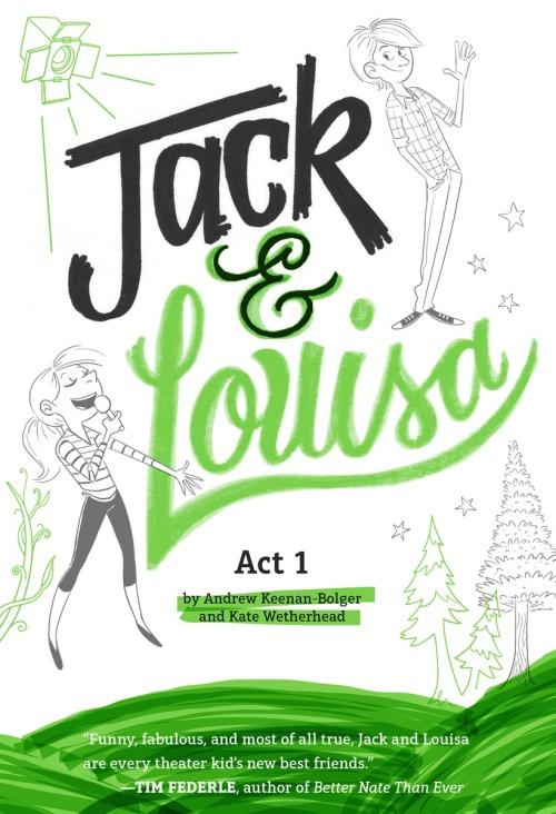 Jack & Louisa: Act 1 by Andrew Keenan-Bolger & Kate Wetherhead