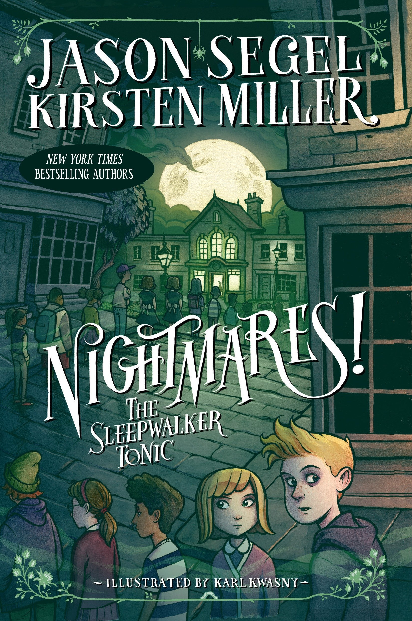Nightmares! The Sleepwalker Tonic by Jason Segel & Kirsten Miller