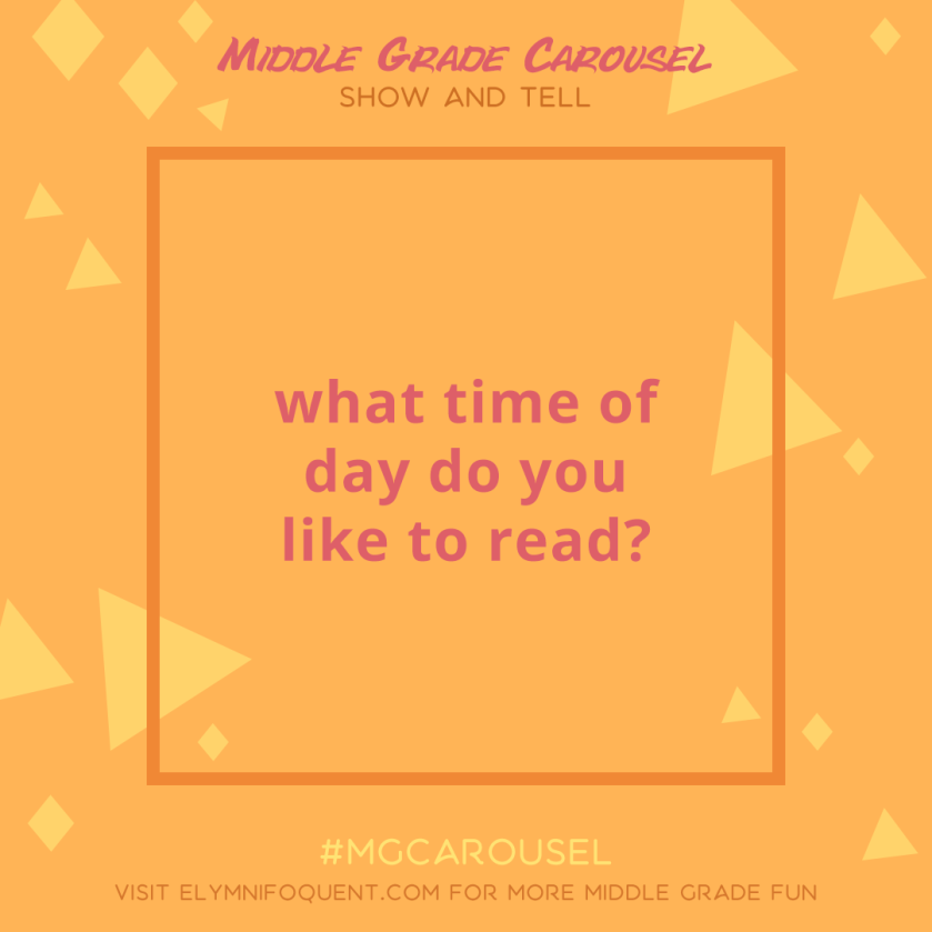 Show and Tell: what time of day do you like to read?