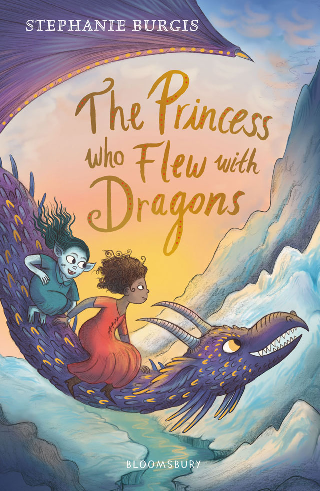 The Princess who Flew with Dragons by Stepahnie Burgis
