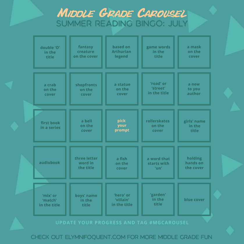 Summer Reading Bingo card for July 2021 at Middle Grade Carousel
