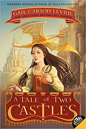 A Tale of Two Castles by Gail Carson Levine