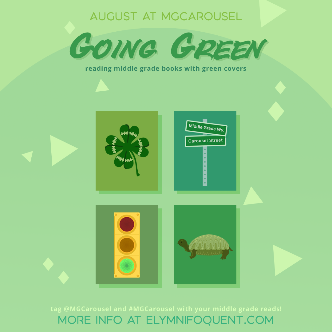 August at Middle Grade Carousel: Going Green