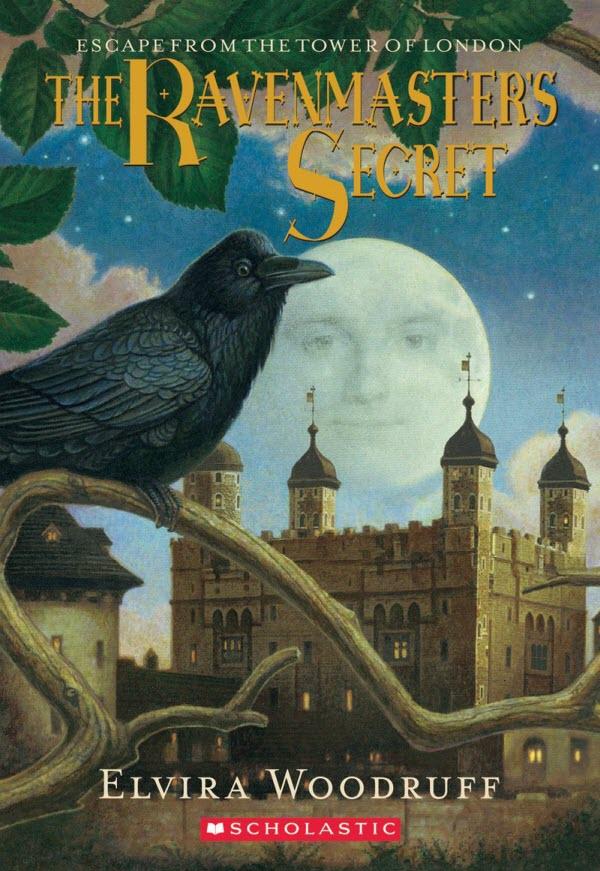 The Ravenmaster's Secret by Elvira Woodruff