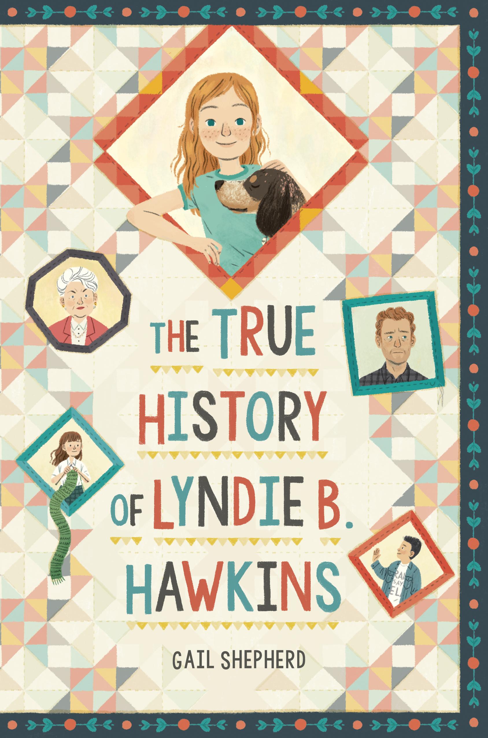 The True History of Lyndie B. Hawkins by Gail Shepherd